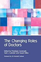 The Changing Roles of Doctors by Penelope…