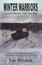 Winter Warriors: Across Bosnia with the PBI…