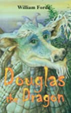 Douglas the dragon by William Forde