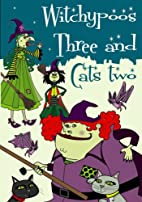 Witchypoos Three and Cats Two by Lorna E.…