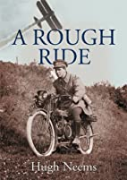 A Rough Ride by Hugh Neems