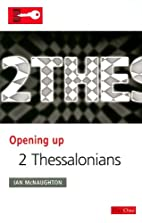 2 Thessalonians (Opening Up) by Ian…