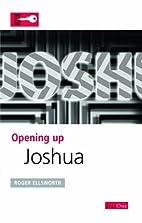 Joshua (Opening Up) by Roger Ellsworth