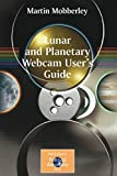 Mobberley, Martin: Lunar and Planetary Webcam User's Guide