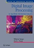 Digital Image Processing: An Algorithmic…