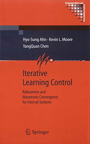 iterative-learning-control-robustness-and-monotonic-convergence-for-interval-systems-communications-and-control-engineering