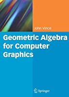 Geometric Algebra for Computer Graphics by…
