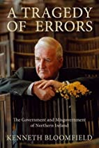 A Tragedy of Errors: The Government and…