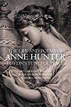 The Life and Poems of Anne Hunter:…