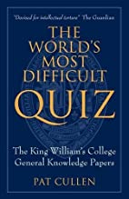 The World's Most Difficult Quiz: The…