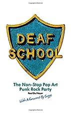 Deaf School: The Non-Stop Pop Art Punk Rock…