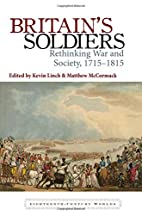 Britain's Soldiers: Rethinking War and…