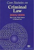 Core Statutes on Criminal Law 2005-06 (Core…