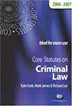 Core Statutes on Criminal Law (2006 - 2007)…