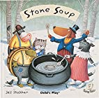 Flip Up Fairy Tales: STONE SOUP by Jess…