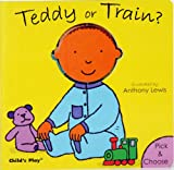 Anthony Lewis: Teddy or Train? (Pick & Choose)
