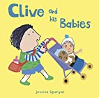 Clive and His Babies (All About Clive) by…