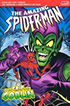 Spider-Man In the Grip of the Goblin…