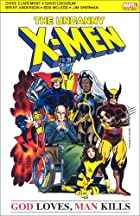 X-Men: God Loves Man Kills by Chris…