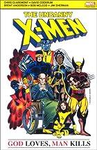 X-Men: God Loves Man Kills by Chris…