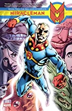 Miracleman Book Two: The Red King Syndrome…