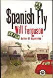 Ferguson, Will: Spanish Fly