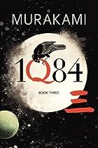 IQ84, Volume 3 by Haruki Murakami