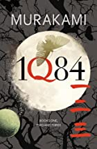 1Q84: Books 1, 2 and 3 by Haruki Murakami
