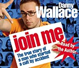 Wallace, Danny: Join Me CD