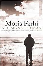 Designated Man by Moris Farhi