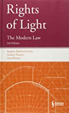 Rights of Light: The Modern Law (Third…