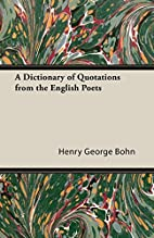 A Dictionary of Quotations from the English…