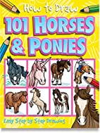 How to Draw 101 Horses & Ponies (Easy…