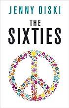 The sixties by Jenny Diski