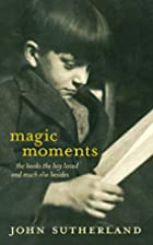 Magic Moments: Life-changing Encounters with…