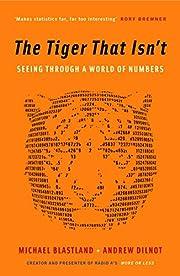 Tiger That Isnt by Michael Blastland