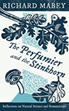 The Perfumier and the Stinkhorn by Richard…