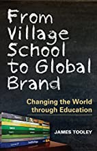 From Village School to Global Brand:…