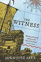 The Witness by Juan José Saer