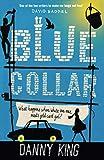 King, Danny: Blue Collar