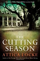 Cutting Season by Attica Locke