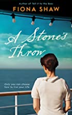 A Stone's Throw by Fiona Shaw