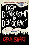 Sharp, Gene: From Dictatorship to Democracy
