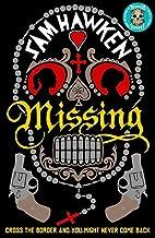 Missing by Sam Hawken