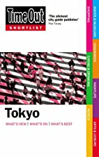 Time Out Shortlist Tokyo by Editors of Time…