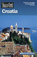 Time Out Croatia 2nd ed. by Editors of Time…