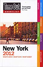 Time Out Shortlist New York 2012 by Editors…