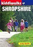 Smith, Judy: Kiddiwalks in Shropshire