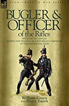 Bugler & Officer of the Rifles-with the 95th…