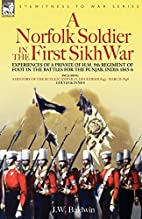 A Norfolk Soldier in the first Sikh War -a…
